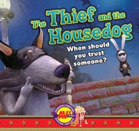 Thief and the Housedog, The: When should you trust someone? (AV2)