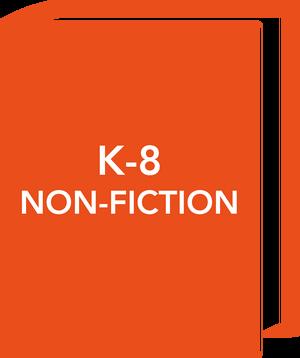 K-8 Non-Fiction